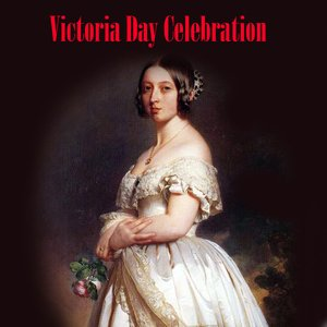 Image pour 'Victoria Day Celebration'