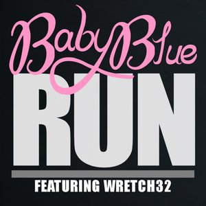Image for 'Run (feat. Wretch 32)'