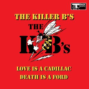 Image for 'Love Is a Cadillac - Death is a Ford'