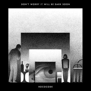Image for 'Don't Worry It Will Be Dark Soon'