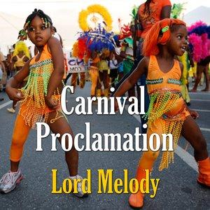 Immagine per 'Carnival Proclamation'