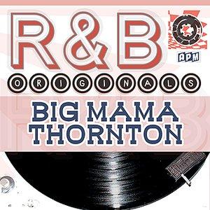 Image for 'Big Mama Thornton: R & B Originals'