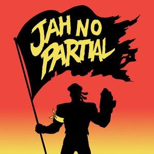Image for 'Jah No Partial'