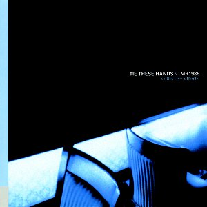 Image for 'Tie These Hands/Mr. 1986'