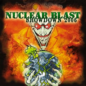 Image for 'Nuclear Blast Showdown 2006'