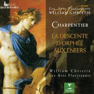 Image for 'Charpentier : La descente d'Orphée aux enfers'