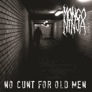 Image pour 'No Cunt for Old Men'