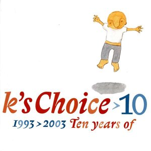 Image for '10: 1993-2003 - Ten Years Of K's Choice'
