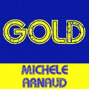 Image for 'Gold: Michèle Arnaud'