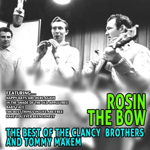 Imagem de 'Rosin the Bow - the Best of the Clancy Brothers and Tommy Makem'