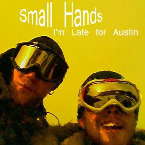 Image for 'I'm Late For Austin - Single'