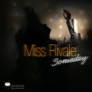 Image for 'Miss Rivale : Someday'