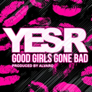 Imagen de 'Good Girls Gone Bad (Produced by Alvaro)'