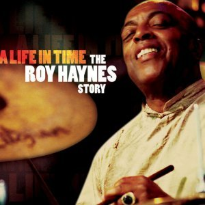 Image for 'A Life In Time: The Roy Haynes Story'