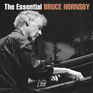 Image for 'The Essential Bruce Hornsby'