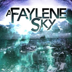 Image for 'A Faylene Sky'