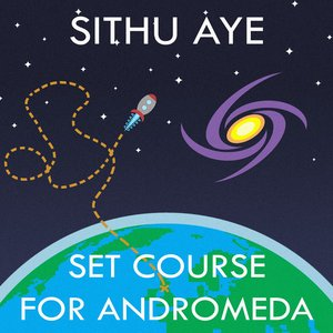 Image for 'Set Course for Andromeda'
