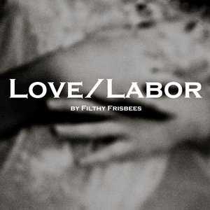 Image for 'Love/Labor'