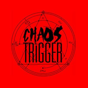 Image for 'Chaos Trigger'