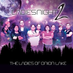 Image for 'Ladies Night 2: The Ladies of Onion Lake'