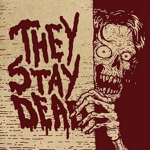 Image for 'They Stay Dead'