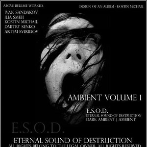 Image for 'Eternal Sound Of Destruction - Ambient Volume 1'