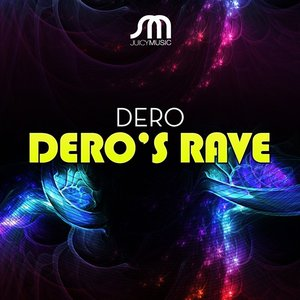 Image for 'Dero's Rave'