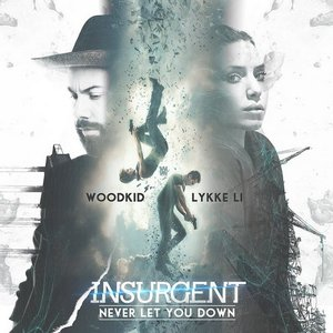 """Image for 'Never Let You Down - From The """"Insurgent"""" Soundtrack'"""