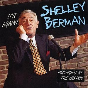 Image for 'Live Again! Shelley Berman Recorded At The Improv'