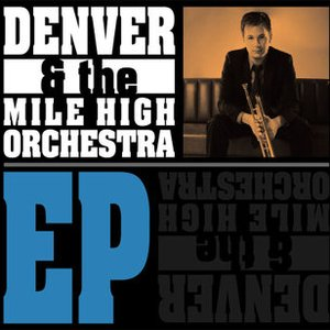 Image for 'Denver & the Mile High Orchestra EP'