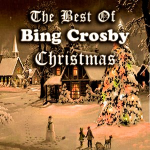 Image for 'The Best Of Bing Crosby Christmas'