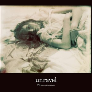 Image for 'unravel (TV edit)'