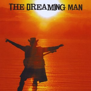 Image for 'The Dreaming Man'