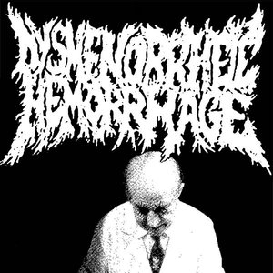 Image for 'Dysmenorrheic Hemorrhage'
