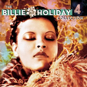 Image for 'The Billie Holiday Collection Volume 4'