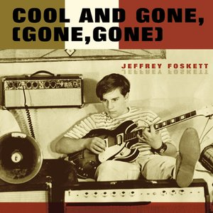 Imagem de 'Cool And Gone (Gone, Gone)'