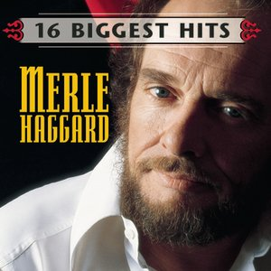 Image for 'Merle Haggard - 16 Biggest Hits'