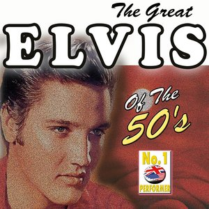 Image for 'The Great Elvis Presley, Vol.1'
