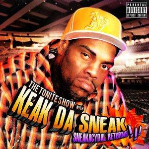 Image for 'The Tonite Show With Keak Da Sneak - Sneakacydal Returns!!! (DJ Fresh Presents)'