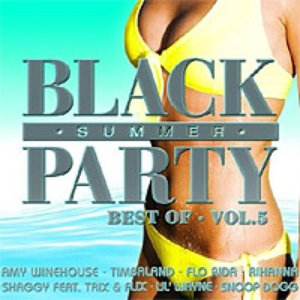 Image for 'Black Summer Party: Best Of, Volume 5'