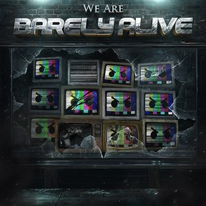 Image for 'We Are Barely Alive'