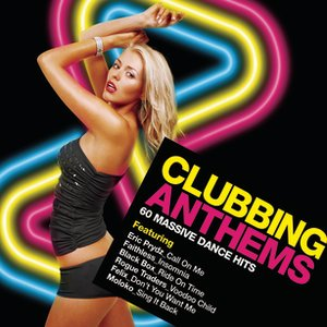 Image for 'Clubbing Anthems 2006'