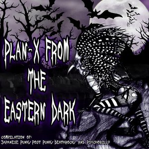 Image for 'Plan-X From The Eastern Dark'
