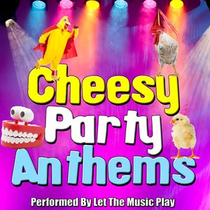 Imagem de 'Cheesy Party Anthems'
