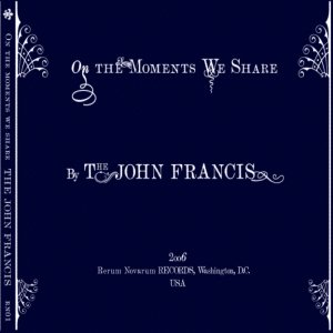 Image for 'On the Moments We Share'