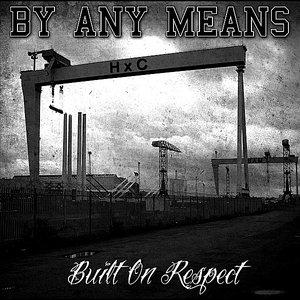 Image for 'Built on Respect'