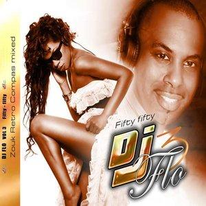 Image for 'DJ Flo, vol. 3 (Fifty Fifty - Zouk Retro Compas Mixed)'