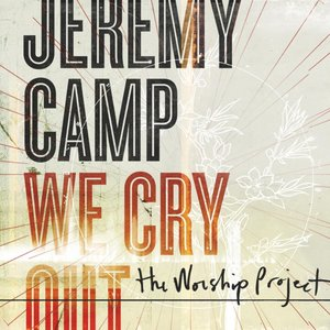 Image for 'We Cry Out:  The Worship Project'