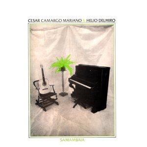 Image for 'César Camargo Mariano & Hélio Delmiro'