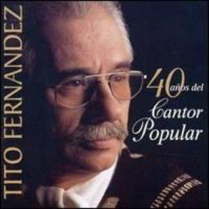 Image for '40 Años Del Cantor Popular'